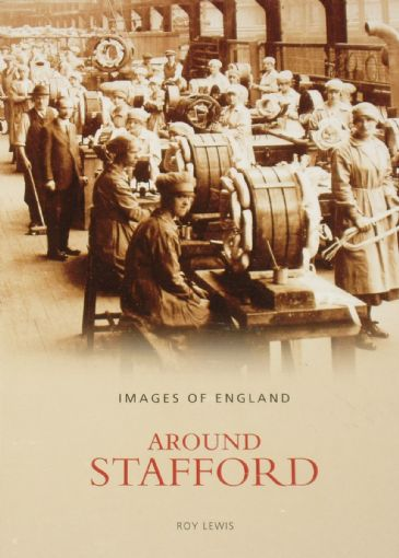 Around Stafford, by Roy Lewis